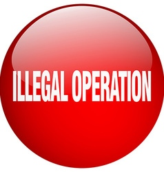 Illegal operation red round gel isolated push vector