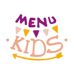 kids food cafe special menu for children colorful vector image vector image