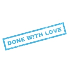 Done with love rubber stamp vector