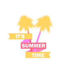 Summer time palm trees with ribbon and text vector