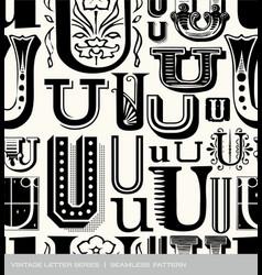 seamless vintage pattern letter U vector image