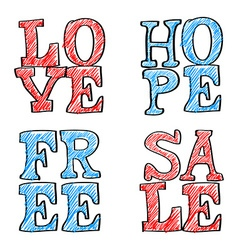 Hand drawn text love hope free and sale vector