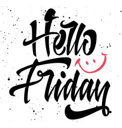 Hello friday for t-shirts vector