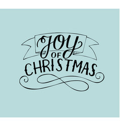 hand lettering joy of christmas vector image