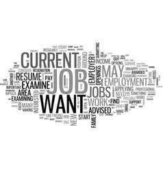 What to d if you would like to change jobs text vector