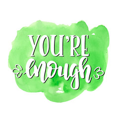 You are enough inspirational hand drawn vector