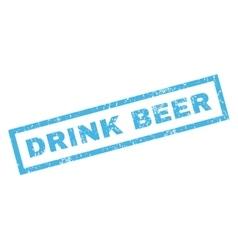 Drink beer rubber stamp vector