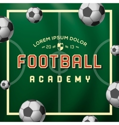 Football academy soccer ball on the field vector