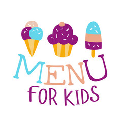 food for kids cafe special menu for children vector image vector image