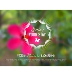 Nature flower blurred background with design text vector