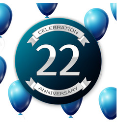Silver number twenty two years anniversary vector
