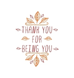 Thank you for being you - typographic element vector