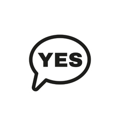The yes speech bubble icon yes symbol flat vector