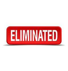 Eliminated red 3d square button isolated on white vector image