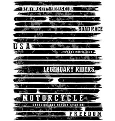 Motorcycle slogans typography tee graphic vector