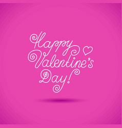 lettering happy valentine s day vector image