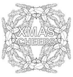 xmas cheers black and white poster with holly vector image vector image
