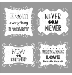 Vintage frames with inspiring motivating phrases vector image