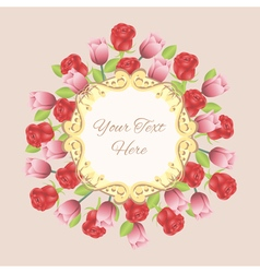 Vintage frame with roses and tulips vector