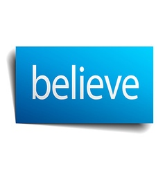 Believe blue square isolated paper sign on white vector