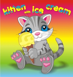 Kitten with ice cream grey vector image vector image