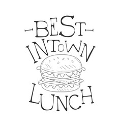 Best in town cafe lunch menu promo sign in sketch vector
