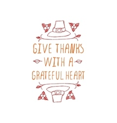 Give thanks with a grateful heart - typographic vector