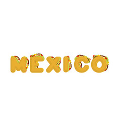 mexico lettering tacos letter traditional mexican vector image