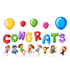 Many children with balloon word congrats vector