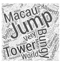 The highest bungy jumping in the world word cloud vector