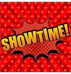 Showtime comic cartoon text vector
