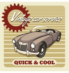 Quick and cool - vintage car service poster vector
