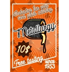 Color vintage metallurgy poster vector