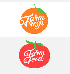 farm fresh and farm food hand written lettering vector image vector image