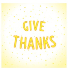 Give thanks lettering vector
