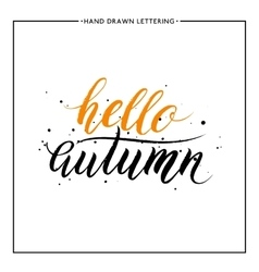 Hello autumn lettering with black splashes vector image vector image