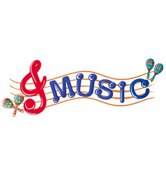 Word music with music notes in background vector