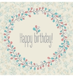 Happy birthday greeting card floral wreath vector