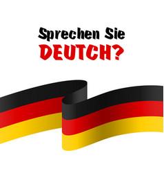 sprechen sie deutch question do you speak german vector image
