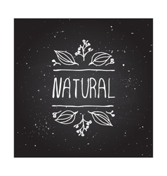 Natural product label on chalkboard vector