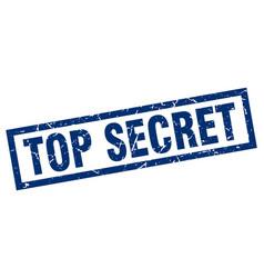 Square grunge blue top secret stamp vector