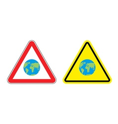 Warning sign attention to Earth Yellow danger vector image vector image