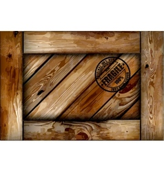 Fragile wooden box with stamp background vector image