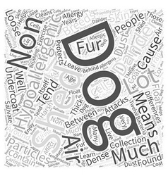 differences between non hypoallergenic dogs and vector image