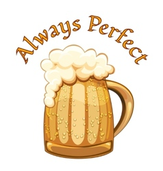 Always perfect beer poster vector