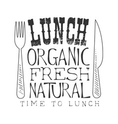 Fresh organic natural cafe lunch menu promo sign vector