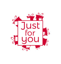 just for you lettering for greeting card banner vector image