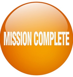 Mission complete orange round gel isolated push vector