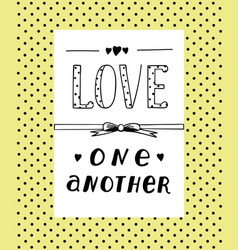 Hand lettering love one other with hearts vector
