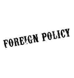 Foreign policy rubber stamp vector